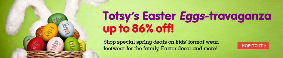 Totsy-Easter-Sale