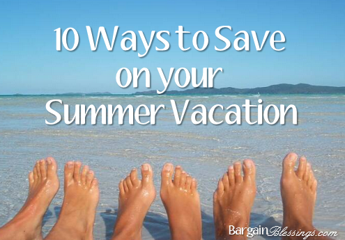 ways-to-save-on-summer-vacations